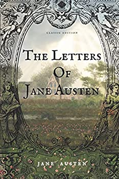 The Letter Of Jane Austen  Classic Edition with Illustration