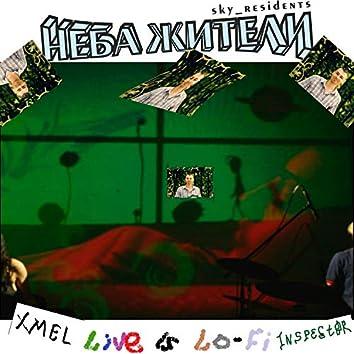 XMEL Inspector` Live is Lo-Fi