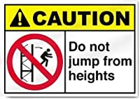注意高さからジャンプしないでください。金属スズサイン通知街路交通危険警告耐久性、防水性、防錆性