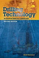Drilling Technology in Nontechnical Language