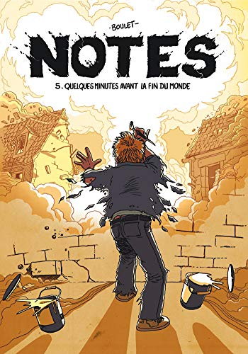 Notes T05: Quelques minutes avant la fin du monde