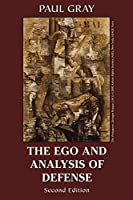 The Ego and Analysis of Defense, Second Edition