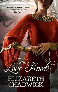 The Love Knot by Elizabeth Chadwick (19-Jan-2006) Paperback