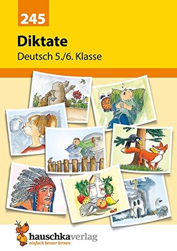 Diktate 5./6. Klasse, A5- Heft: Übungsprogramm mit Lösungen für die 5./6. Klasse