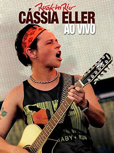 Cássia Eller - Rock In Rio