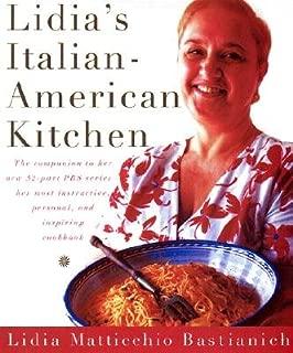 Lidia's Italian-American Kitchen[LIDIAS ITALIAN-AMER KITCHEN] [Hardcover]