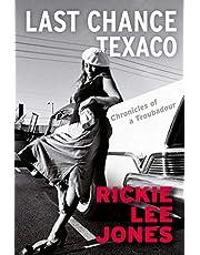 Last Chance Texaco: Chronicles of a Troubadour