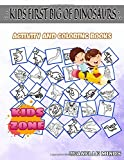 Kids First Big Of Dinosaurs: Image Quizzes Words Activity And Coloring Books 35 Activity Triceratops, Apatosaurus, Velociraptor, Triceratops, ... Suchomimus, Velociraptor For Kids Ages 8-12