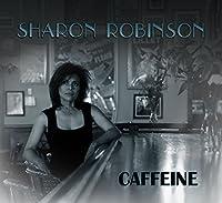 Caffeine by SHARON ROBINSON