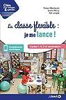 La classe flexible : je me lance !  par Keymeulen