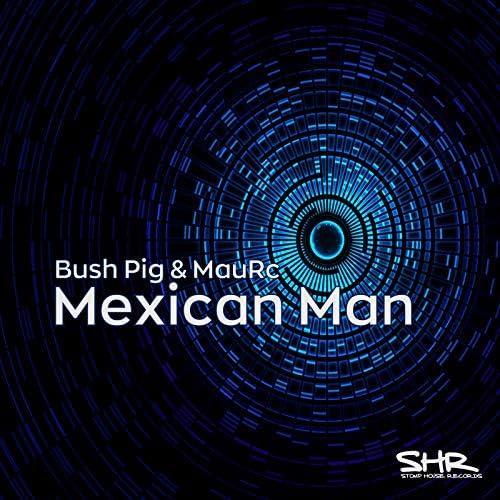 Bush Pig & MauRc