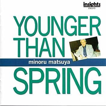 Younger Than Spring (feat. Midori Matsuya, Katsiyoshi Katayama, Yutaka Sasaki, OH-Kohchi String Quartet)