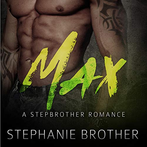 Max: A Stepbrother Romance audiobook cover art