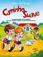 Caminho Suave. Cartilha. Ensino Fundamental I Integrado (Português)