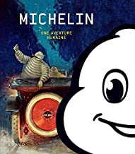 Livres Michelin : Une aventure humaine PDF
