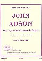 アドソン : コルネットとサグバットの為の2つのアリア (金管五重奏) ルデュック出版