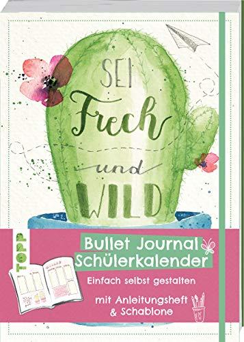 Bullet Journal Schülerkalender – Sei frech: Einfach selbst gestalten mit Anleitungsheft und Schablone