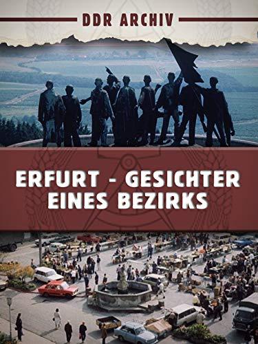 Erfurt - Gesichter eines Bezirks