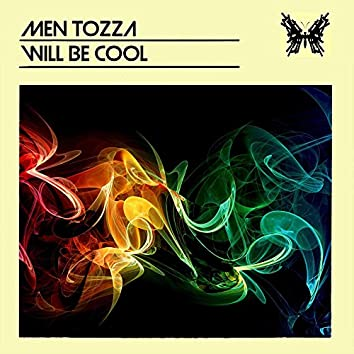 Will Be Cool