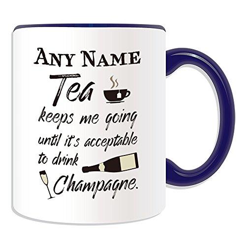 Gepersonaliseerd geschenk - thee houdt me gaan Acceptabele drankje Champagne mok (Gelegenheid ontwerp kleur) Naam Bericht Unieke Slogan Logo Grappige Nieuwigheid Bier Alcohol Geesten Liquor Franse mousserende witte wijn