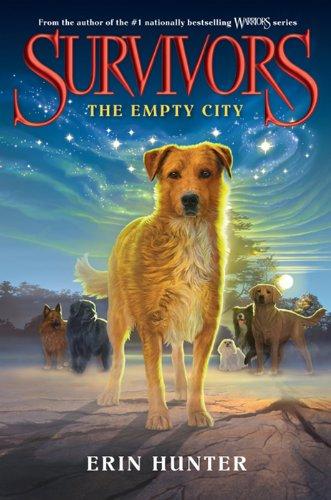 The Empty City Survivors 1 By Erin Hunter