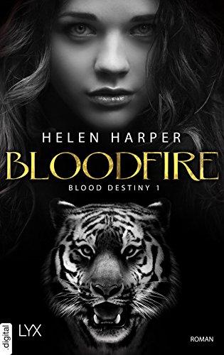 Blood Destiny - Bloodfire (Mackenzie-Smith-Serie 1)