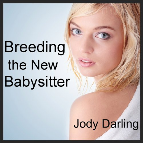 Breeding the New Babysitter audiobook cover art