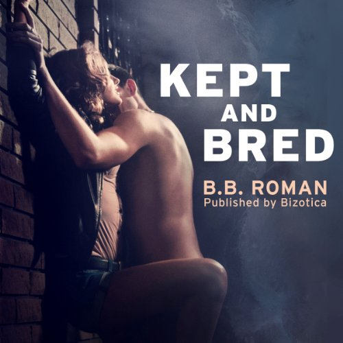 Kept and Bred audiobook cover art
