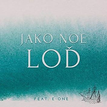 Jako Noe Loď (feat. E-One)