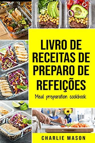 Livro de receitas de preparo de refeições/ Meal Preparation Cookbook