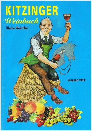 Kitzinger Weinbuch: Kleine Weinfibel
