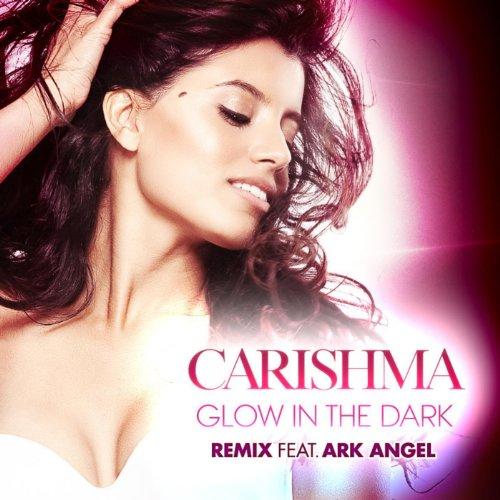 Glow In The Dark Remix Feat. Ark Angel - Single