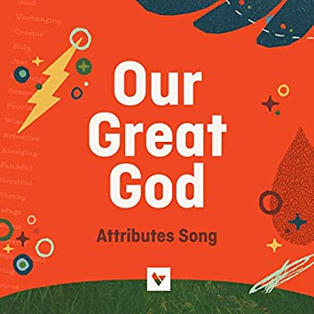 Our Great God (Attributes Song)