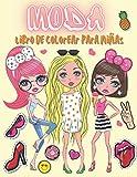 Moda Libro de colorear para niñas: Más de 60 páginas de belleza para colorear para niñas, niños y adolescentes con un magnífico estilo de moda divertido y otros diseños bonitos