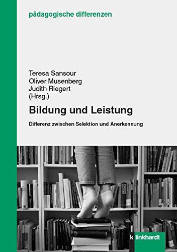 """Bild vom Buchcover des Sammelbandes """"Bildung und Leistung. Differenz zwischen Selektion und Anerkennung""""."""