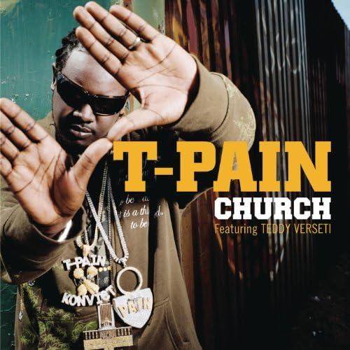 T-Pain feat. Teddy Verseti