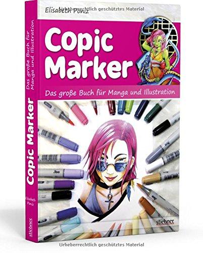 Copic Marker. Das große Buch für Manga und Illustration