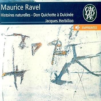 Ravel: Histoires naturelles & Don Quichotte à Dulcinée