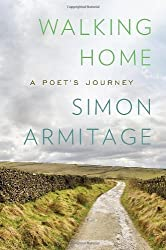 Books Set in Yorkshire: Walking Home: A Poet's Journey by Simon Armitage. yorkshire books, yorkshire novels, yorkshire literature, yorkshire fiction, yorkshire authors, best books set in yorkshire, popular books set in yorkshire, books about yorkshire, yorkshire reading challenge, yorkshire reading list, york books, leeds books, bradford books, yorkshire packing list, yorkshire travel, yorkshire history, yorkshire travel books, yorkshire books to read, books to read before going to yorkshire, novels set in yorkshire, books to read about yorkshire