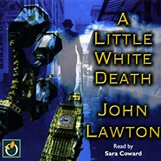 A Little White Death                   By:                                                                                                                                 John Lawton                               Narrated by:                                                                                                                                 Sara Coward                      Length: 17 hrs and 35 mins     1 rating     Overall 3.0