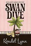 SWAN DIVE (Elliott Lisbon Mystery, Band 3)