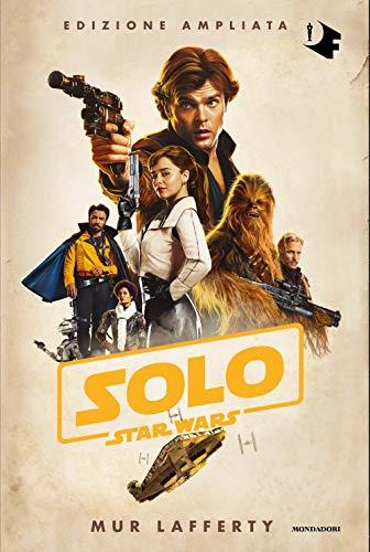 Solo. Star Wars. Ediz. ampliata