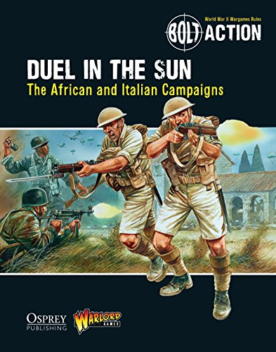 Bolt Action: Duel in the Sun: The African and Italian Campaigns (English Edition)