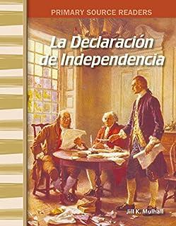 La Declaración de la Independencia (The Declaration of Independence) (Social Studies Readers)