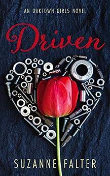 Driven (Oaktown Girls Book 1) by [Suzanne Falter]