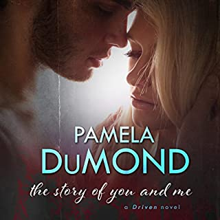 The Story of You and Me                   By:                                                                                                                                 Pamela DuMond                               Narrated by:                                                                                                                                 Elizabeth Semida                      Length: 8 hrs and 36 mins     7 ratings     Overall 3.6