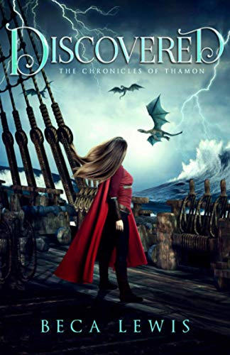 Compare Textbook Prices for Discovered: A Visionary and Metaphysical Fantasy The Chronicles Of Thamon  ISBN 9780971952966 by Lewis, Beca