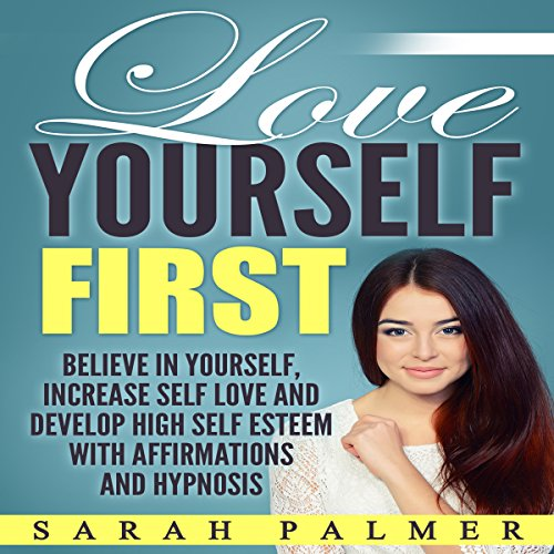 Love Yourself First audiobook cover art