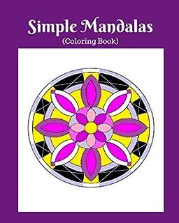 Simple Mandalas: (Coloring Book)
