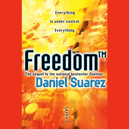 Freedom (TM) Audiobook By Daniel Suarez cover art